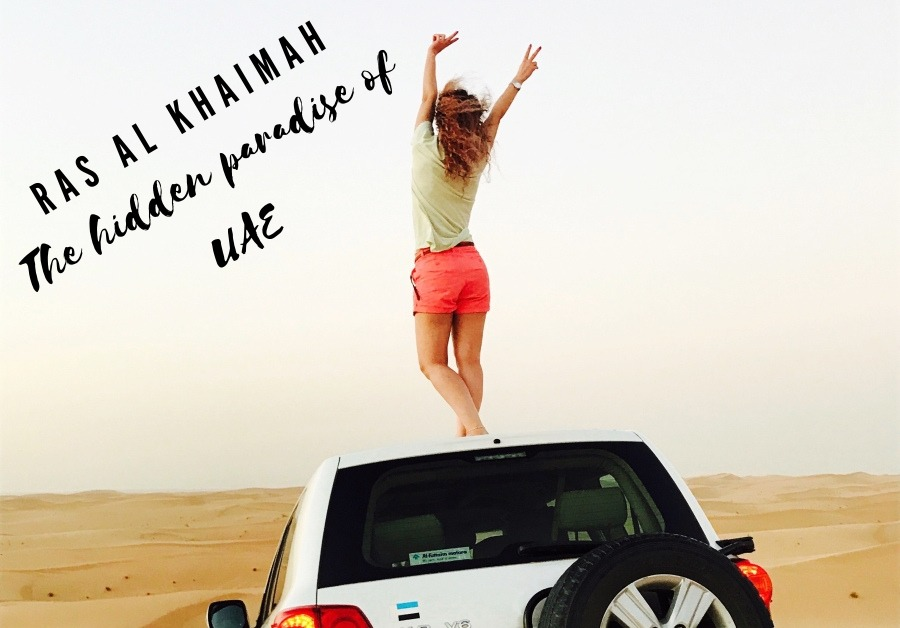 Ras Al Khaimah the Hidden Paradise of UAE The Best Things to do here in 2021